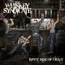 The Whiskey Syndicate - Right Side Of Crazy - CD ALBUM