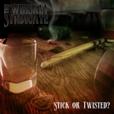The Whiskey Syndicate - Stick Or Twisted EP - CD