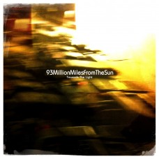 93MillionMilesFromTheSun - Towards The Light - LIMITED YELLOW VINYL ALBUM