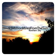 93MillionMilesFromTheSun - Northern Sky - LIMITED EDITION CD ALBUM