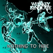 The Whiskey Syndicate - Nothing To Hide - Single - MP3 DOWNLOAD