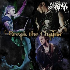 The Whiskey Syndicate - Break The Chains- Single - MP3 DOWNLOAD