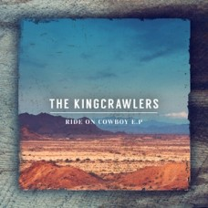 The Kingcrawlers - Ride On Cowboy - EP - MP3 Download