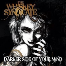 The Whiskey Syndicate - Darker Side Of Your Mind - MP3 DOWNLOAD